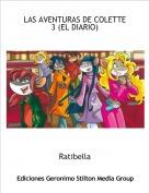 Ratibella - LAS AVENTURAS DE COLETTE 3 (EL DIARIO)