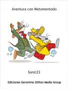 Sonic23 - Aventura con Metomentodo
