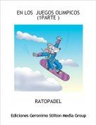 RATOPADEL - EN LOS  JUEGOS OLIMPICOS   (1PARTE )