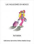 RATABOM - LAS VACACIONES EN MEXICO