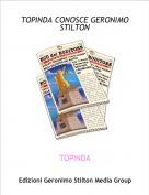 TOPINDA - TOPINDA CONOSCE GERONIMO STILTON