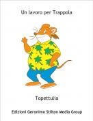 Topettulia - Un lavoro per Trappola