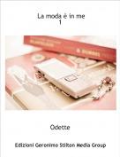 Odette - La moda è in me 1