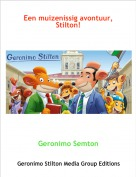 Geronimo Semton - Een muizenissig avontuur, Stilton!