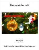 Ratiquel - Una navidad nevada
