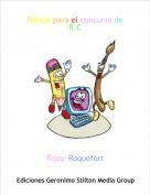 Rossy Roquefort - Dibujo para el concurso de R.C
