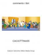 CACIOTTINA55 - commento i libri