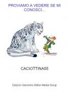 CACIOTTINA55 - PROVIAMO A VEDERE SE MI CONOSCI...
