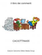 CACIOTTINA55 - il libro dei commenti
