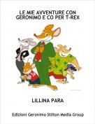 LILLINA PARA - LE MIE AVVENTURE CON GERONIMO E CO PER T-REX