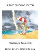Topolangelo Topotennis - IL TOPO GERONIMO STILTON