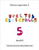 Alex910 - Efectos especiales 5