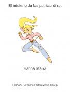 Hanna Malka - El misterio de las patricia di rat