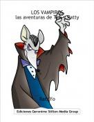 RatoYo - LOS VAMPIROSlas aventuras de Tea y Patty