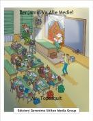 Mr. Toposquit - Benjamin Va Alle Medie!