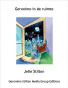 Jelle Stilton - Geronimo in de ruimte