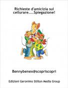 Bennybenex@scopriscopri - Richieste d'amicizia sul cellurare....Spiegazione!