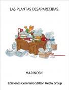 MARINOSKI - LAS PLANTAS DESAPARECIDAS.
