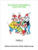 TOPELO - UN NATALE BIZZARRO A CASA STILTON