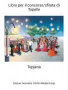 Topjana - Libro per il concorso/sfilata di Topelle