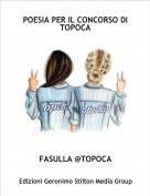 FASULLA @TOPOCA - POESIA PER IL CONCORSO DI TOPOCA