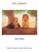 Alia Potter - Soy ¿Nueva?