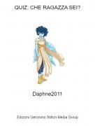 Daphne2011 - QUIZ: CHE RAGAZZA SEI?