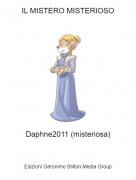 Daphne2011 (misteriosa) - IL MISTERO MISTERIOSO