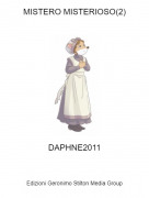 DAPHNE2011 - MISTERO MISTERIOSO(2)