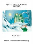 GAIA RATT - QUELLA FREDDA NOTTE D' INVERNO