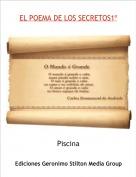 Piscina - EL POEMA DE LOS SECRETOS1º