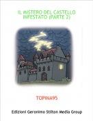 TOPINA95 - IL MISTERO DEL CASTELLO INFESTATO (PARTE 2)
