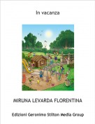 MIRUNA LEVARDA FLORENTINA - In vacanza