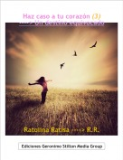 Ratolina Ratisa ----> R.R. - Haz caso a tu corazón (3)----> Un destino equivocado