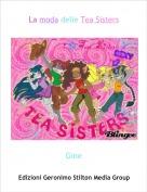 Gine - La moda delle Tea Sisters