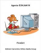 FireGirl - Agente B3NJAM1N