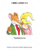 Topaazzurra - I MIEI LOOK il 2
