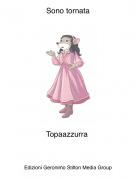 Topaazzurra - Sono tornata