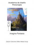 Imagina Fantasia - Academia de diseñoPersonajes