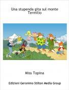Miss Topina - Una stupenda gita sul monte Termilio