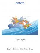 Topopapo - ESTATE