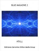 AZU¡¡¡ - BLUE MAGAZINE 2