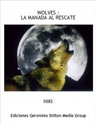 NIKI - WOLVES :LA MANADA AL RESCATE
