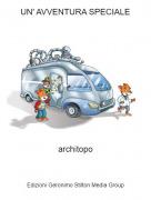 architopo - UN' AVVENTURA SPECIALE