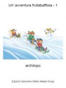 architopo - Un' avventura frullabaffosa - 1