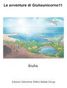 Giulia - Le avventure di Giuliaunicorno11