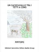 PIPITOPO - UN CACIOCAVALLO TRA I TETTI A CONO