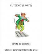 tartita de quesitos - EL TESORO (2 PARTE)