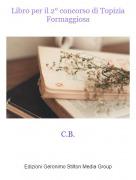 C.B. - Libro per il 2° concorso di Topizia Formaggiosa