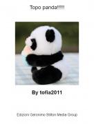 By tofia2011 - Topo panda!!!!!